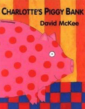李貞慧:關於人生的真相--《Charlotte 's Piggy Bank》【啜飲繪本午茶】